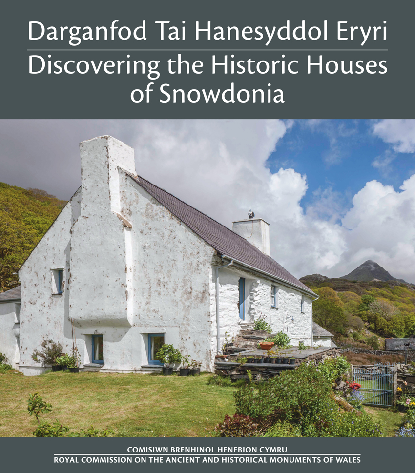Darganfod Tai Hanesyddol Eryri - Discovering the Historic Houses of Snowdonia ISBN 978-1-871184-53-2