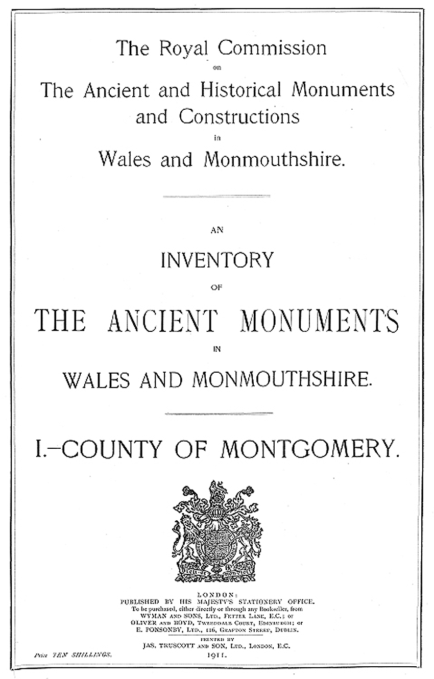 An Inventory of the Ancient Monuments in Wales and Monmouthshire I - County of Montgomery