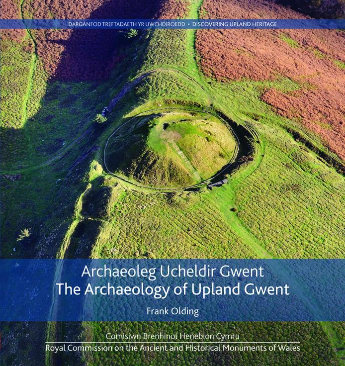 Archaeoleg Ucheldir Gwent - The Archaeology of Upland Gwent ISBN-9781871184570
