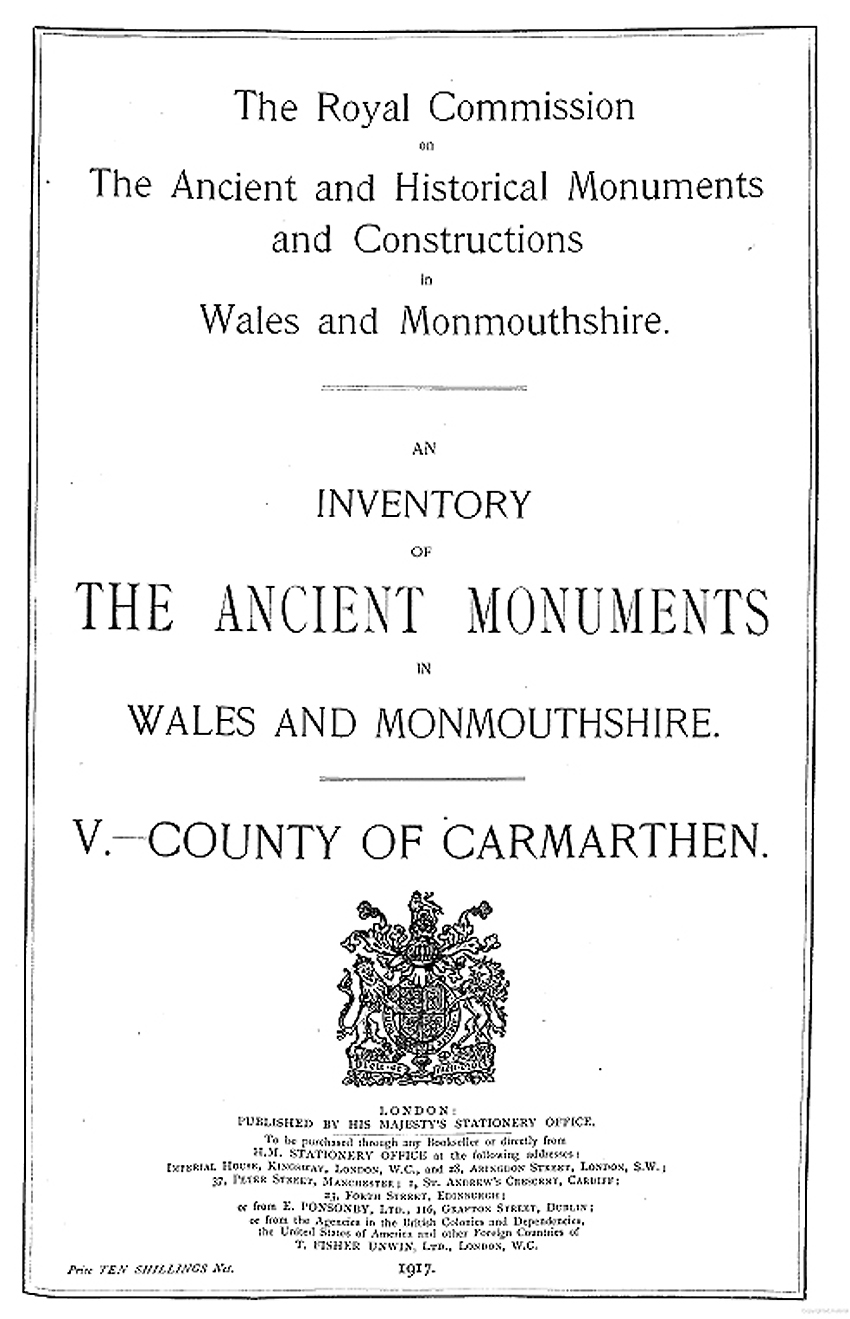 Carmarthenshire - An Inventory of the Ancient Monuments in the County