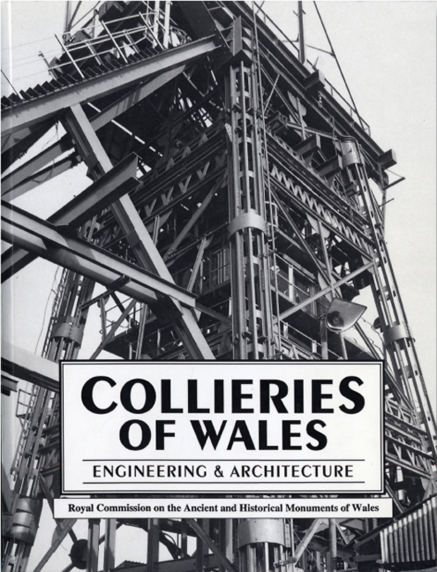 Collieries of Wales Engineering & Architecture